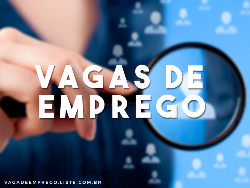 Empresa abre 314 vagas de emprego no Rio de Janeiro